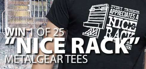 "Win 1 of 25 ""Nice Rack"" MetalGear Tees"